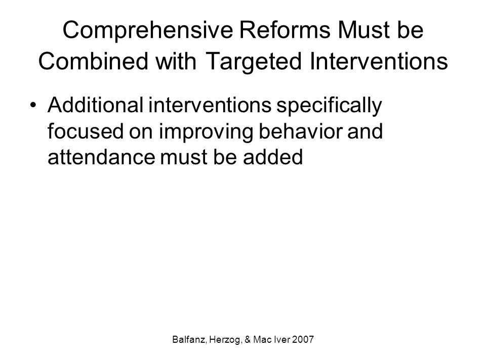 Comprehensive Reforms Must be Combined with Targeted Interventions