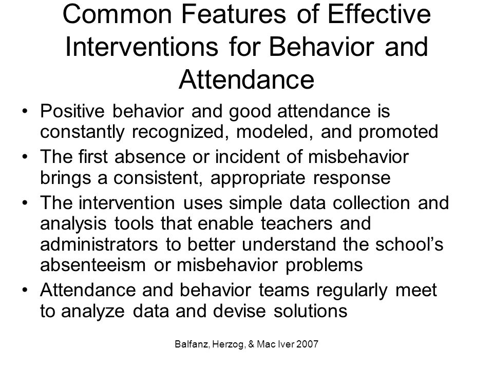 Common Features of Effective Interventions for Behavior and Attendance