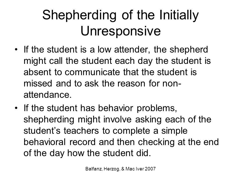 Shepherding of the Initially Unresponsive