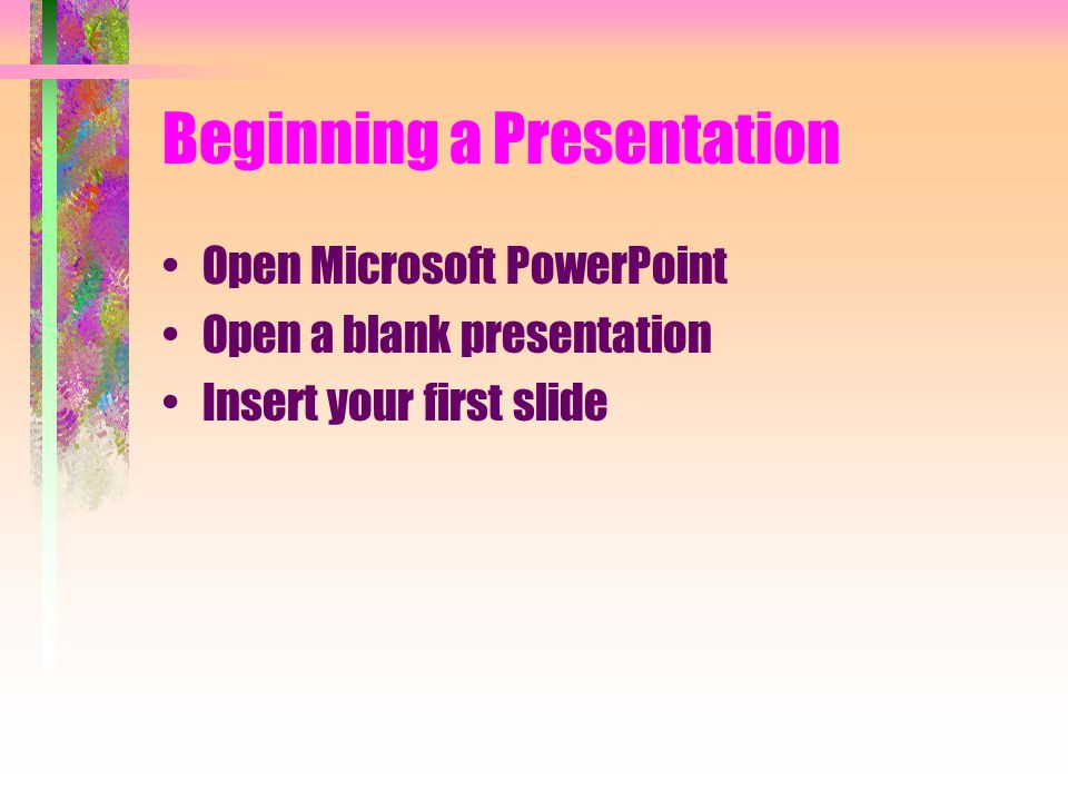 Beginning a Presentation