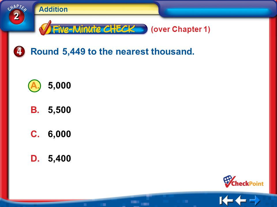 Round 5,449 to the nearest thousand.