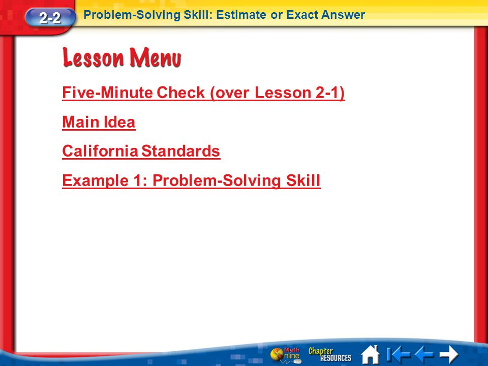 Five-Minute Check (over Lesson 2-1) Main Idea California Standards
