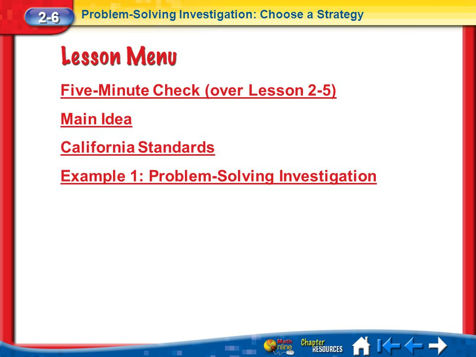 Five-Minute Check (over Lesson 2-5) Main Idea California Standards