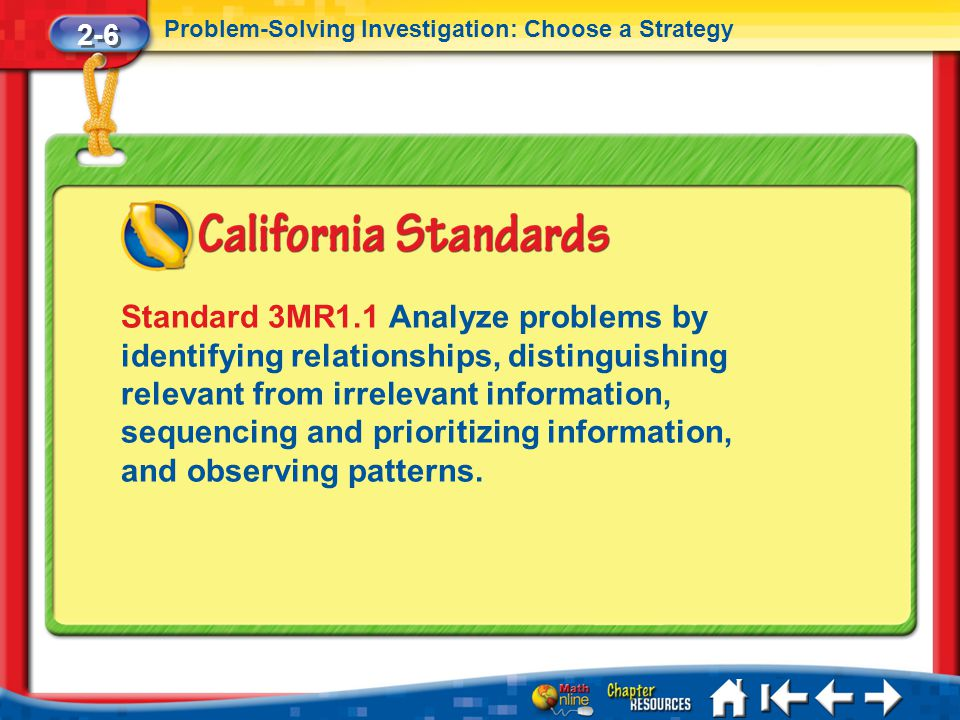 2-6 Problem-Solving Investigation: Choose a Strategy.