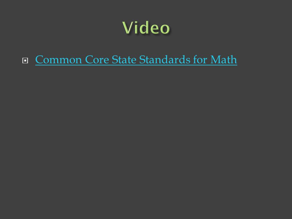 Video Common Core State Standards for Math