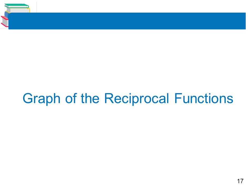 Graph of the Reciprocal Functions