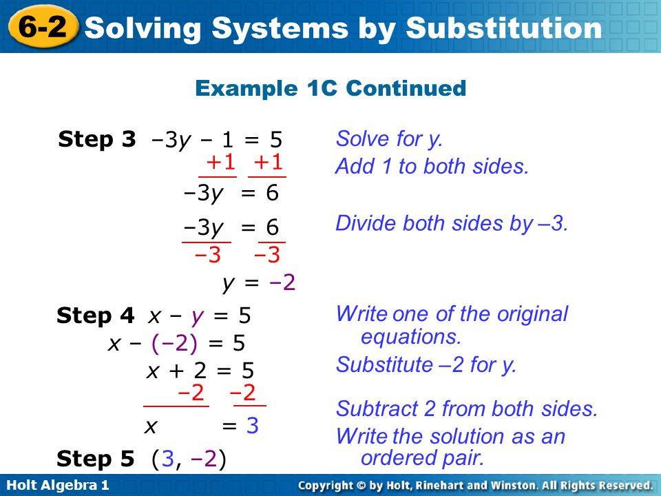 Example 1C Continued Step 3. –3y – 1 = 5. Solve for y. +1 +1. –3y = 6. Add 1 to both sides. –3y = 6.