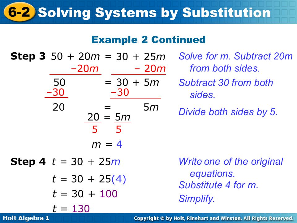Example 2 Continued Step 3. 50 + 20m = 30 + 25m. Solve for m. Subtract 20m from both sides. –20m – 20m.