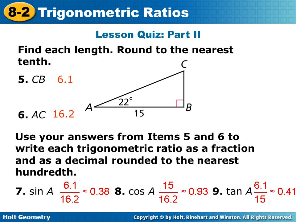 Lesson Quiz: Part II Find each length. Round to the nearest tenth. 5. CB. 6. AC. 6.1. 16.2.