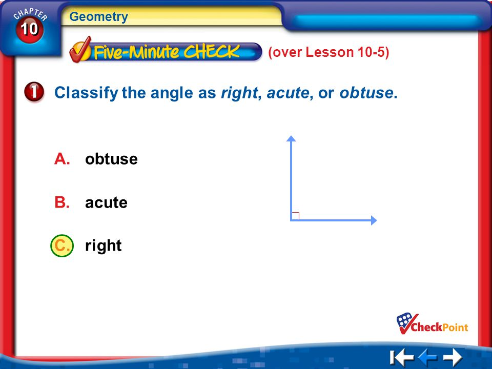 Classify the angle as right, acute, or obtuse.