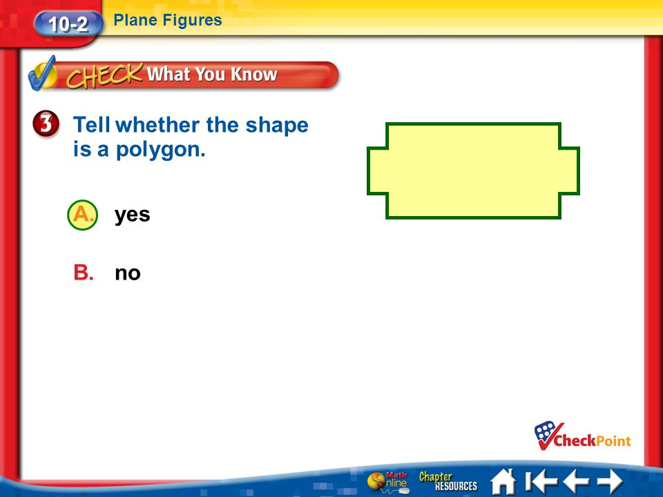Tell whether the shape is a polygon.