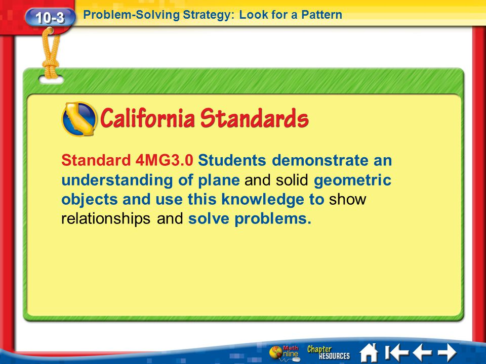 10-3 Problem-Solving Strategy: Look for a Pattern.