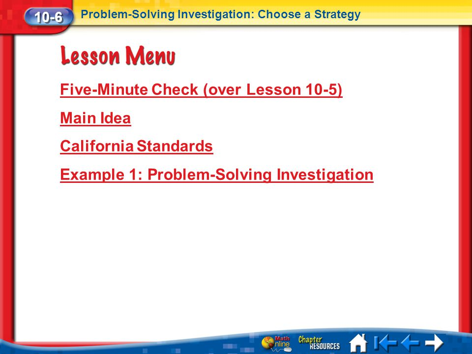 Five-Minute Check (over Lesson 10-5) Main Idea California Standards