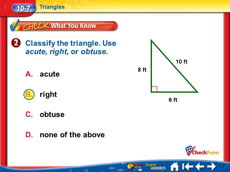 Classify the triangle. Use acute, right, or obtuse.