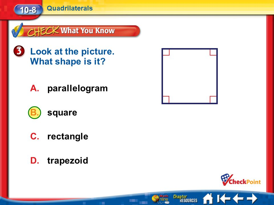 Look at the picture. What shape is it