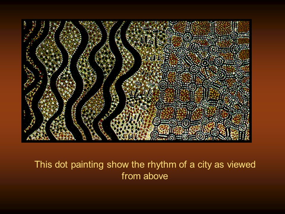This dot painting show the rhythm of a city as viewed from above
