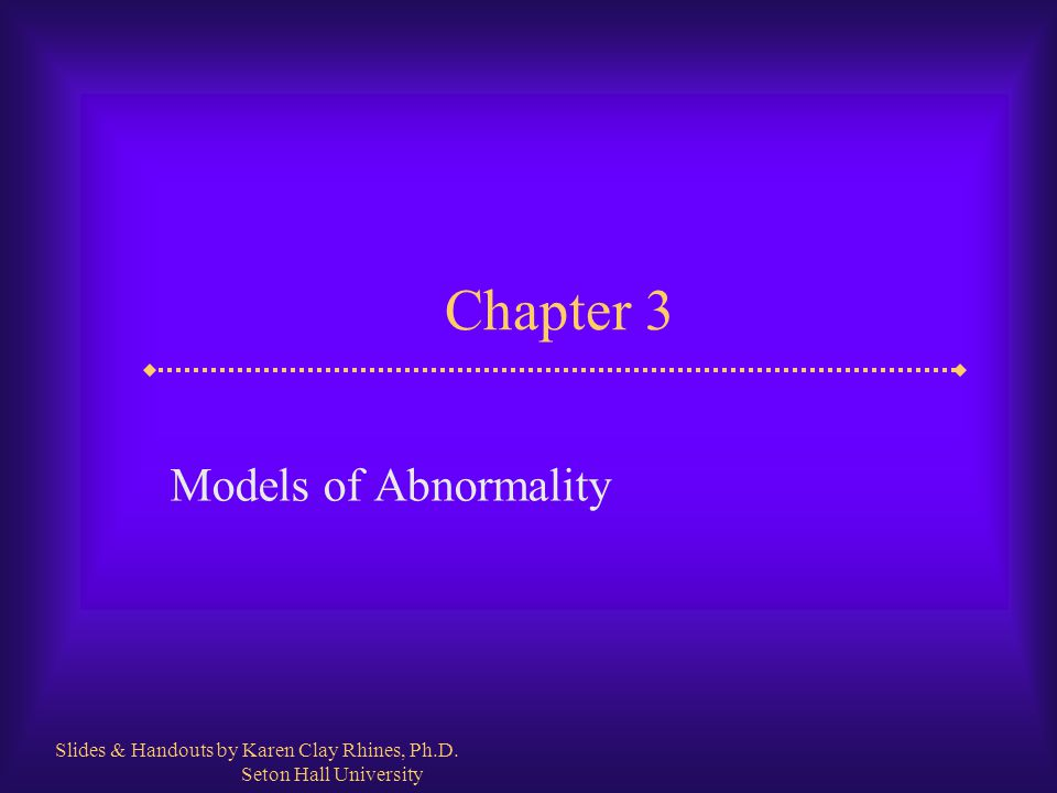 Chapter 3 Models of Abnormality