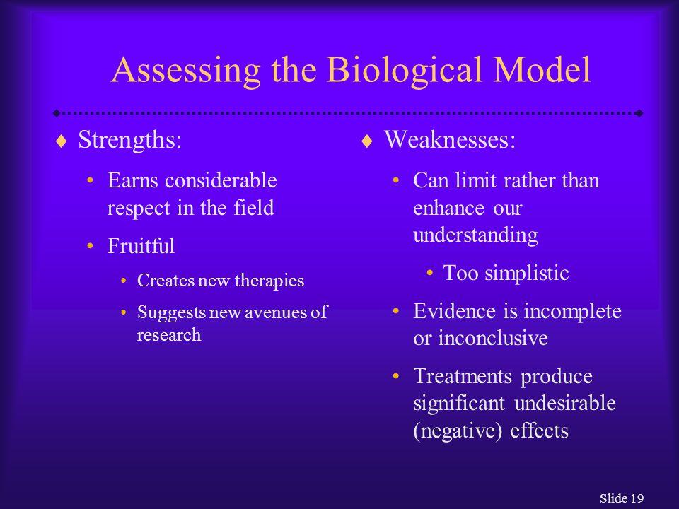 Assessing the Biological Model