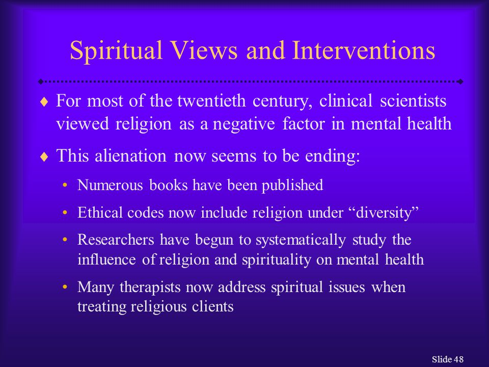 Spiritual Views and Interventions