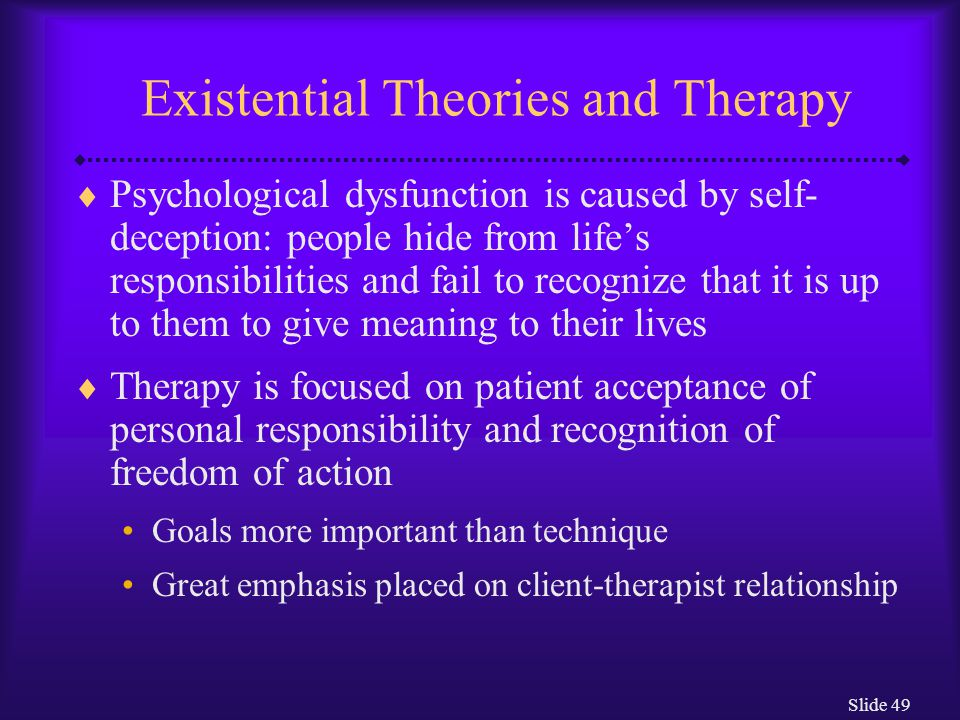 Existential Theories and Therapy