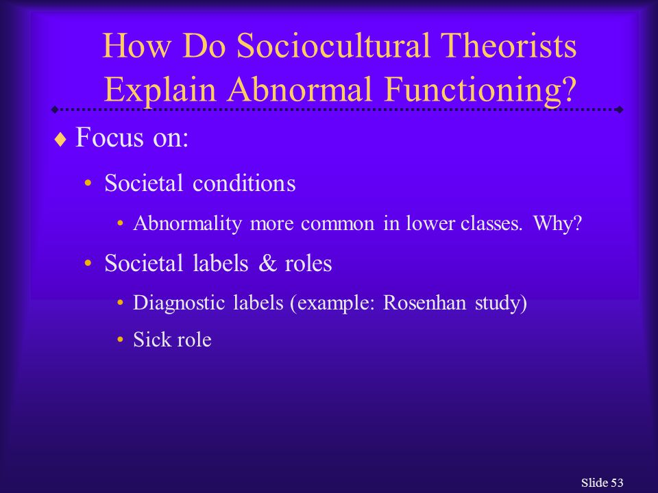 How Do Sociocultural Theorists Explain Abnormal Functioning