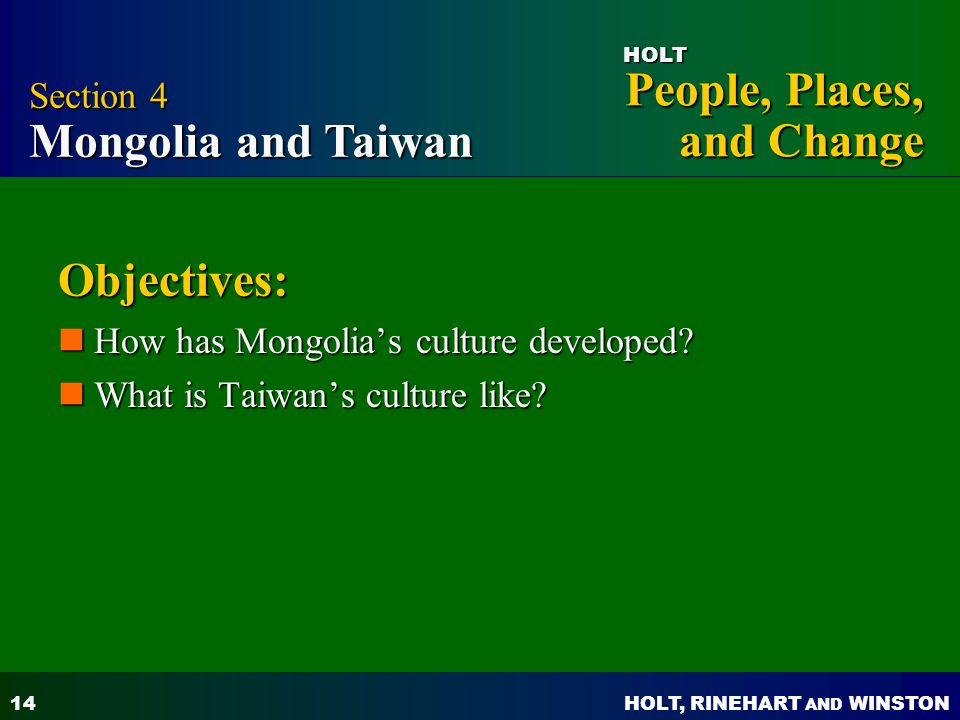 Objectives: Section 4 Mongolia and Taiwan