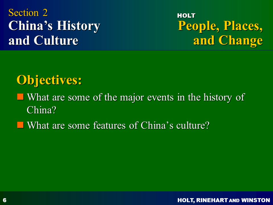 Objectives: Section 2 China's History and Culture