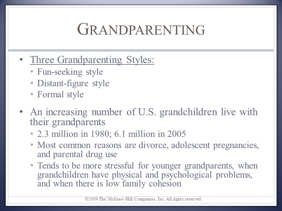 Grandparenting Three Grandparenting Styles: