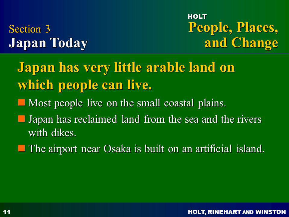 Japan has very little arable land on which people can live.