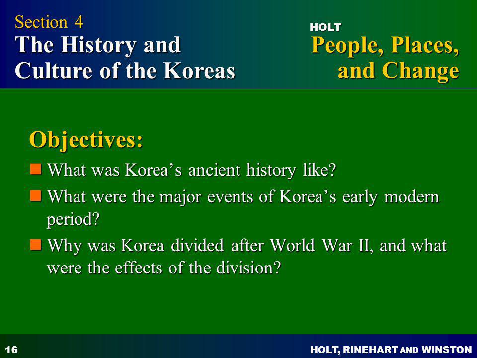 Objectives: Section 4 The History and Culture of the Koreas