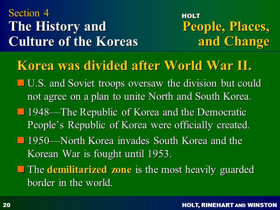 Korea was divided after World War II.
