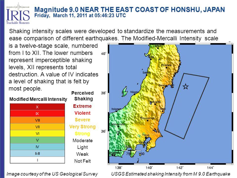 Magnitude 9.0 NEAR THE EAST COAST OF HONSHU, JAPAN Friday, March 11, 2011 at 05:46:23 UTC