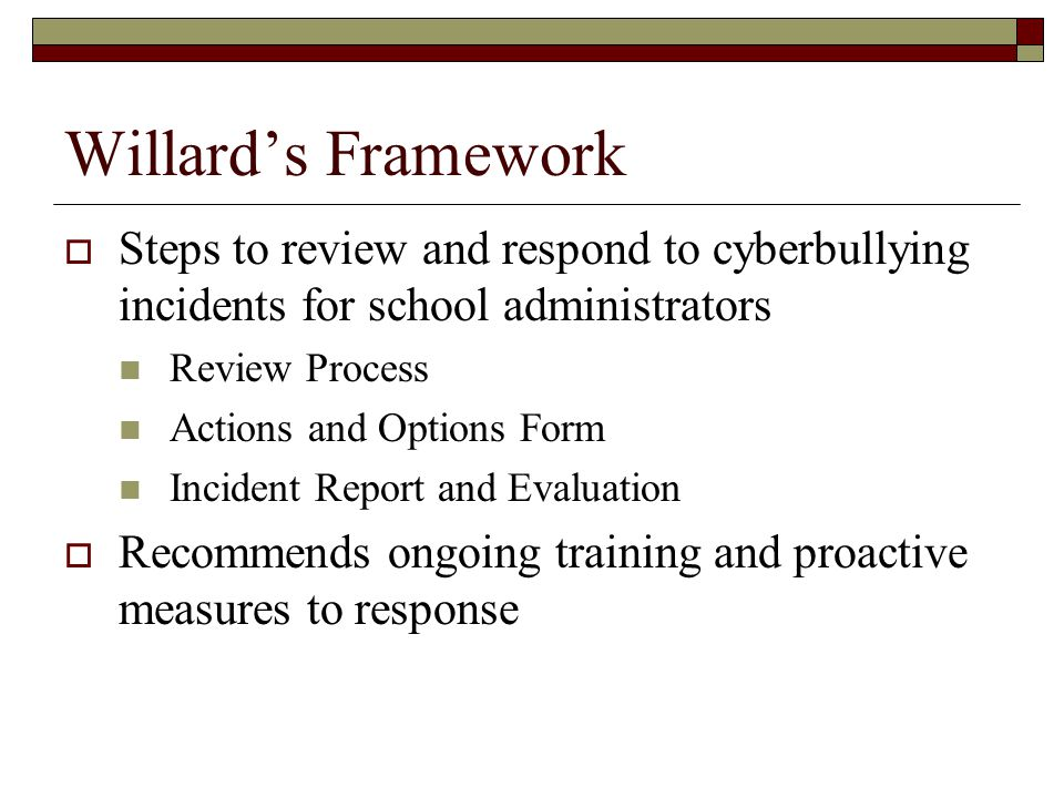 Willard's Framework Steps to review and respond to cyberbullying incidents for school administrators.