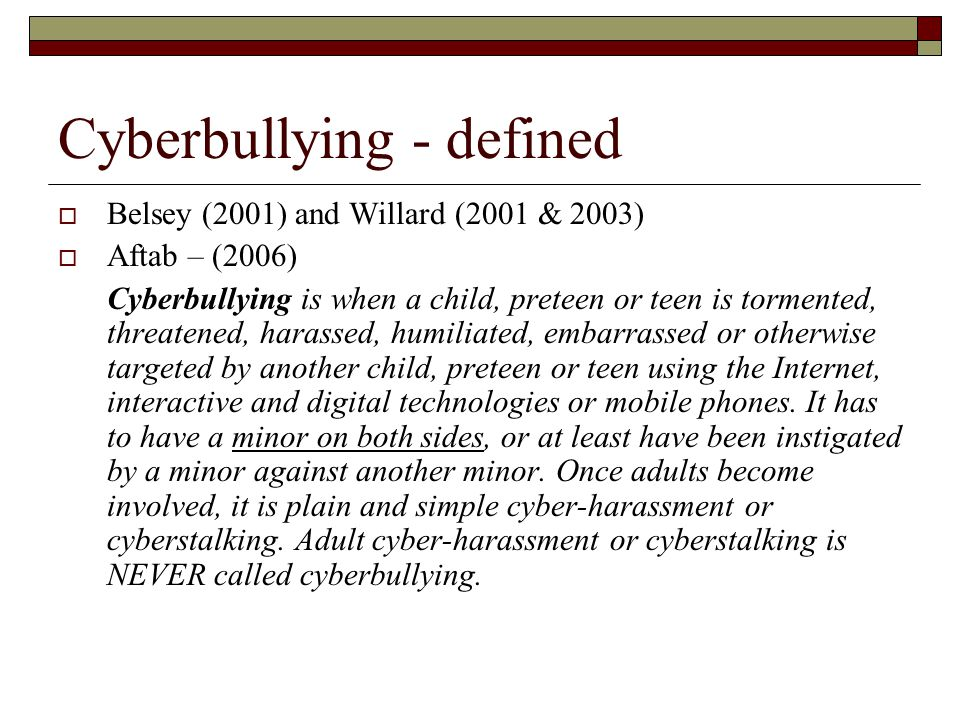 Cyberbullying - defined