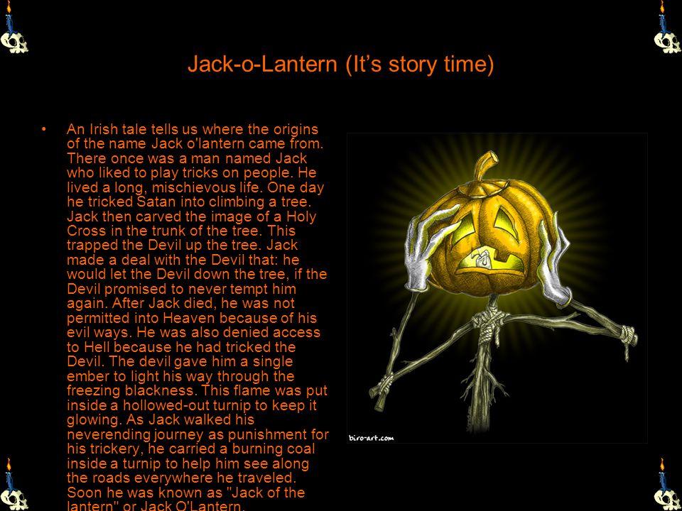 Jack-o-Lantern (It's story time)
