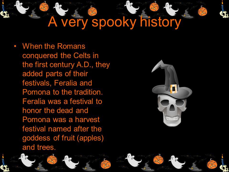 A very spooky history