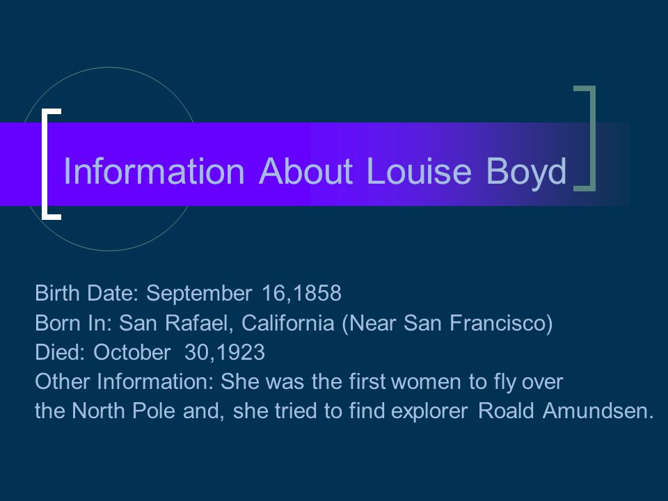 Information About Louise Boyd