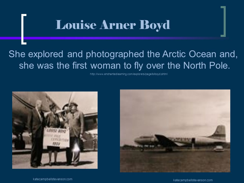 Louise Arner Boyd She explored and photographed the Arctic Ocean and,