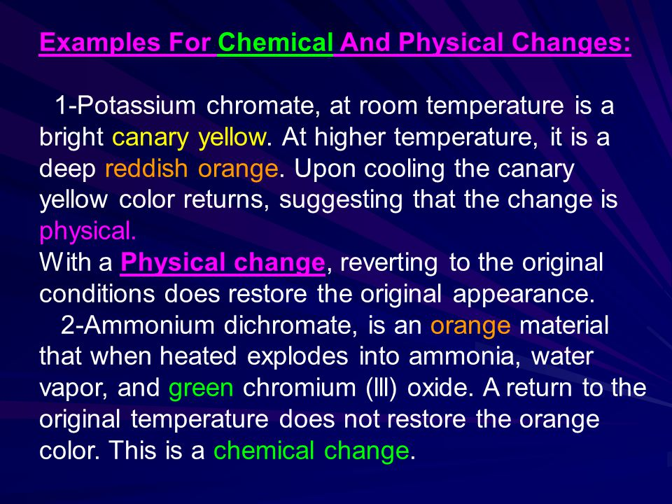 Examples For Chemical And Physical Changes: