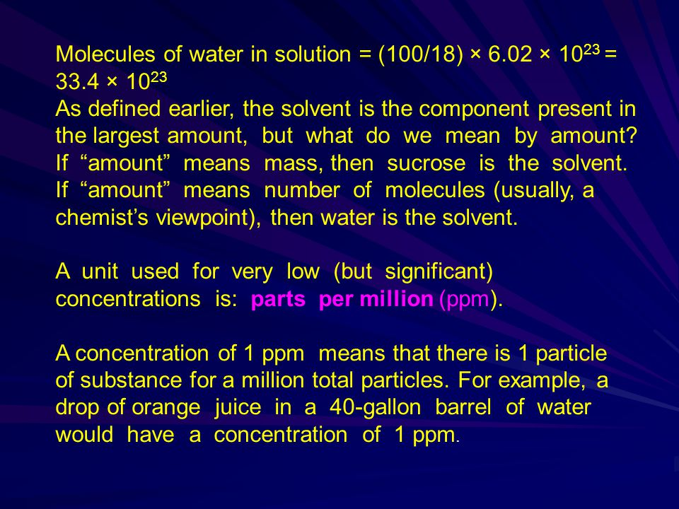 Molecules of water in solution = (100/18) × 6.02 × 1023 = 33.4 × 1023