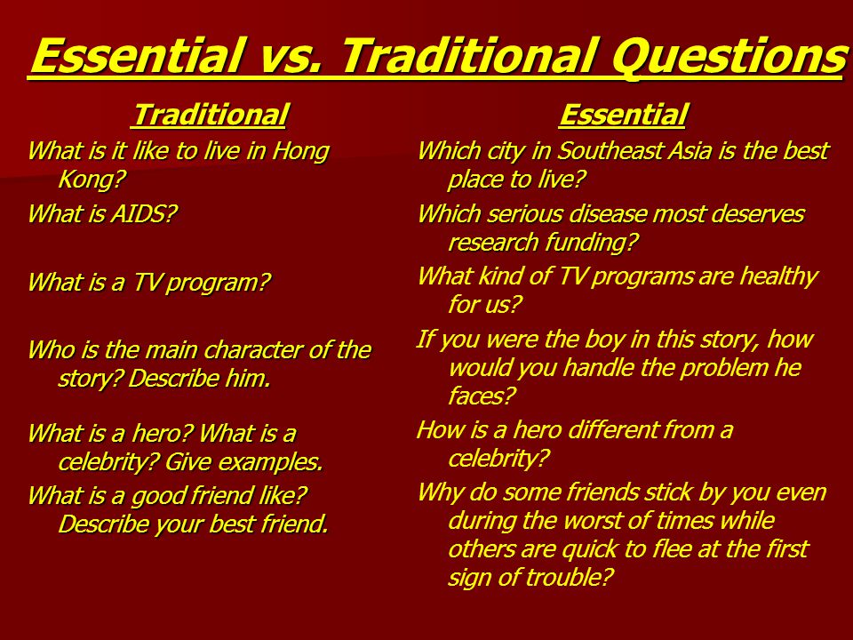 Essential vs. Traditional Questions