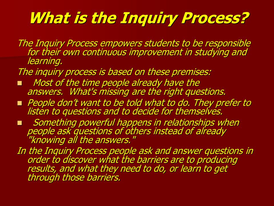 What is the Inquiry Process