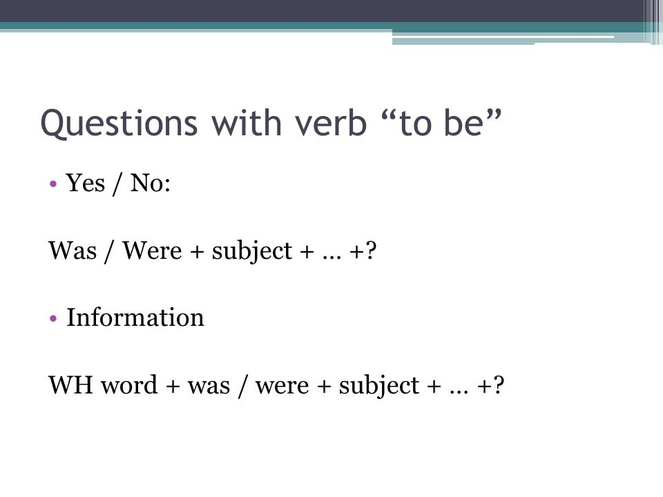 Questions with verb to be