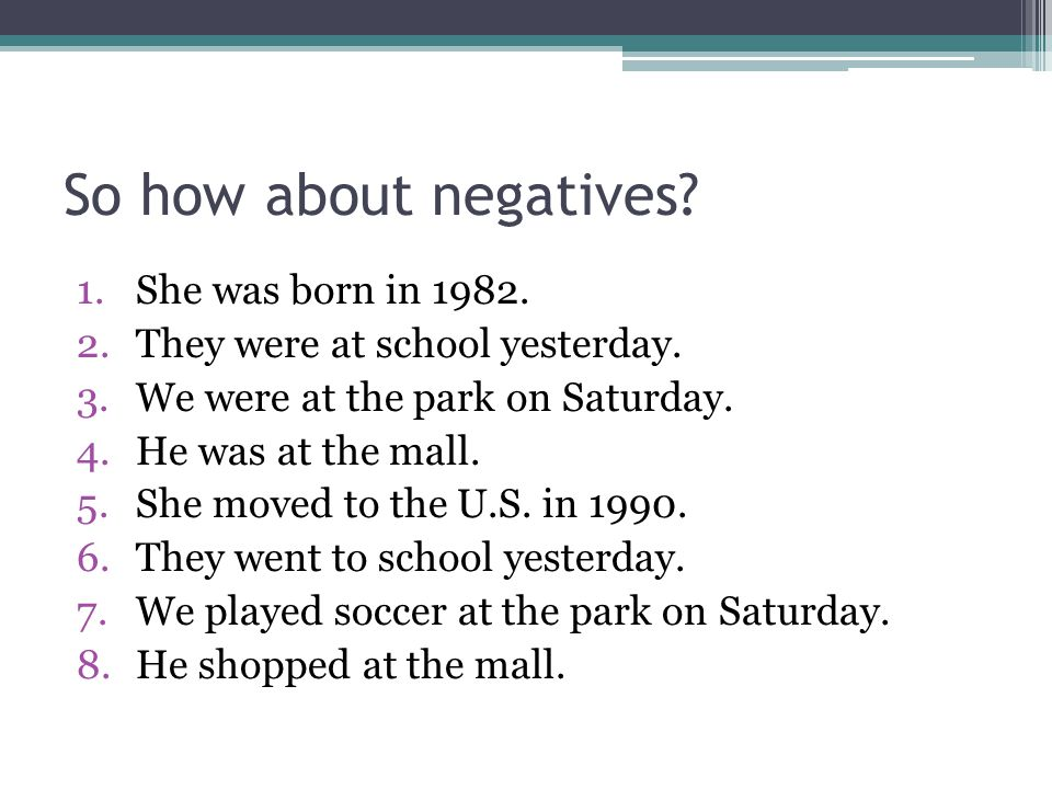 So how about negatives She was born in 1982.