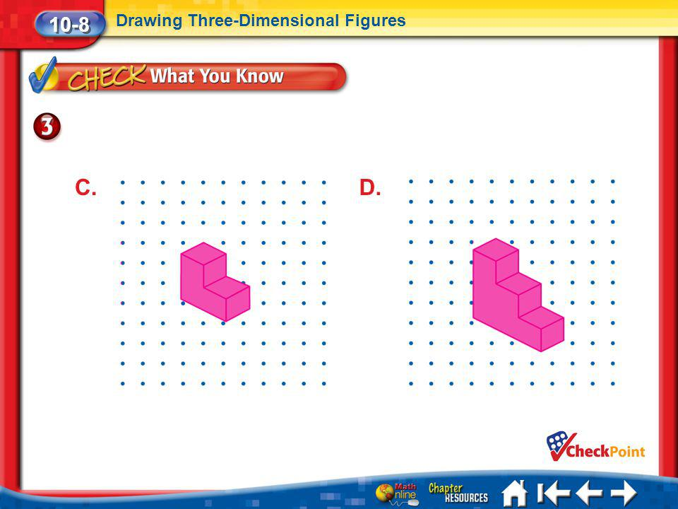 10-8 Drawing Three-Dimensional Figures C. D. Lesson 8 CYP3