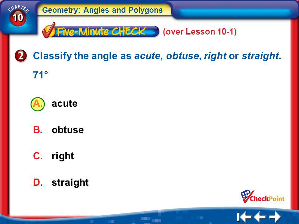 Classify the angle as acute, obtuse, right or straight.