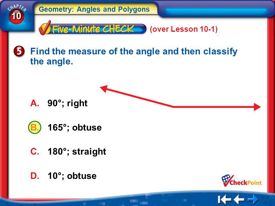 Find the measure of the angle and then classify the angle.