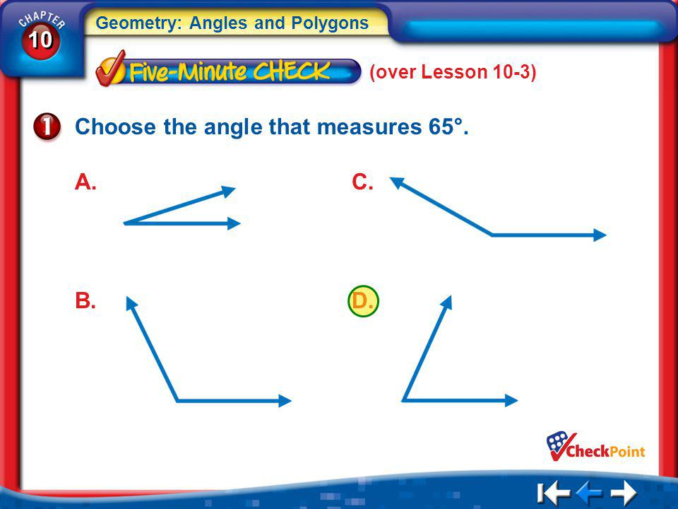 Choose the angle that measures 65°.