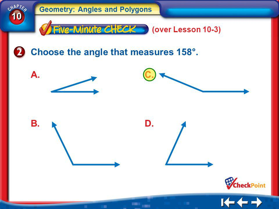 Choose the angle that measures 158°.