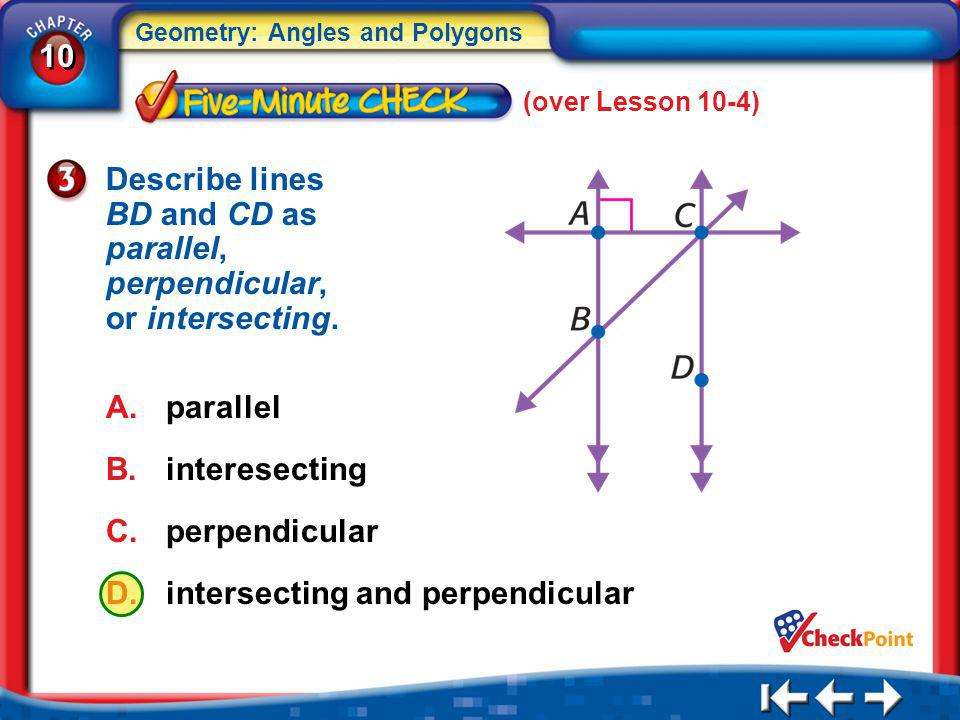 Describe lines BD and CD as parallel, perpendicular, or intersecting.